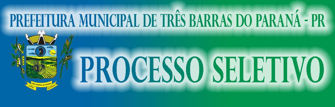 Três Barras do Paraná - PR - Processo Seletivo
